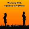 Working with Couples in Conflict (Free Podcast)