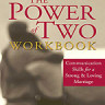 The Power of Two Workbook: Communication Skills for a Strong and Loving Marriage